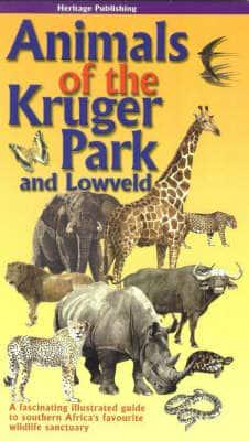 Animals of the Kruger Park and Low Veld