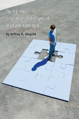 Facing the Cognitive Challenges of Multiple Sclerosis