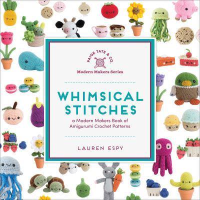 Whimsical Stitches : Lauren Espy (author) : 9781944515638