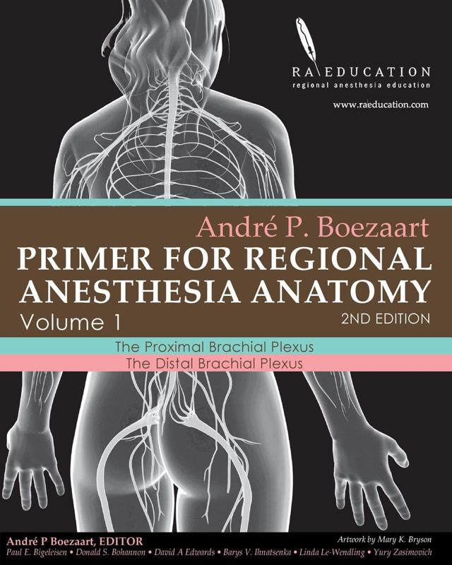 Andre P Boezaart. Primer of Regional Anesthesia Anatomy : Andre P ...