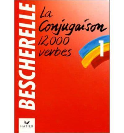 Bescherelle Le Nouveau Bescherelle L Art De Conjuguer Bescherelle 9782218016608 Blackwell S