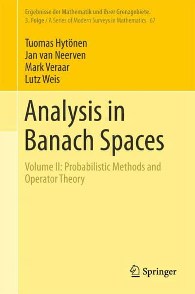 Analysis in Banach Spaces : Volume I: Martingales and Littlewood-Paley Theory