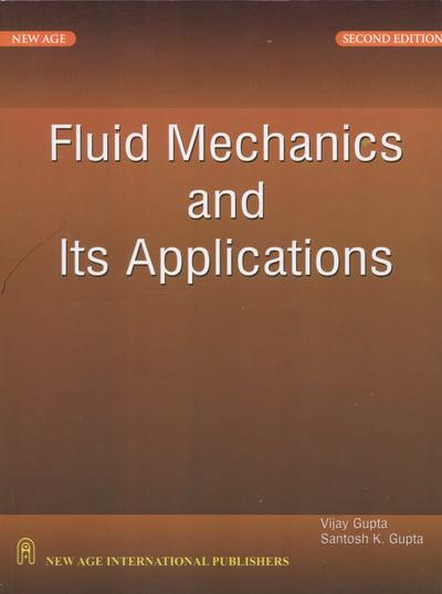 Fluid Mechanics and Its Applications : Vijay Gupta, : 9788122430417