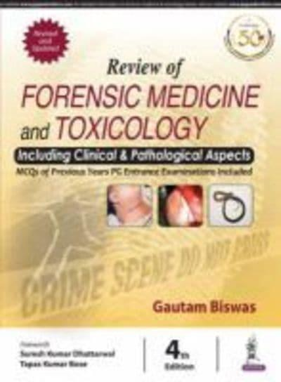 Review Of Forensic Medicine And Toxicology Gautam Biswas Author 9789352705535 Blackwell S