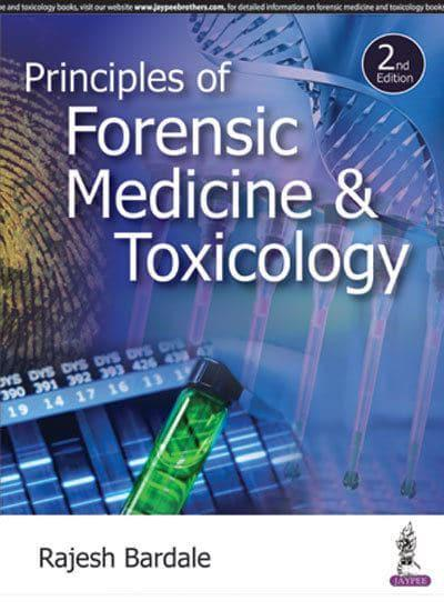 Principles Of Forensic Medicine And Toxicology Rajesh Bardale Author 9789386150318 Blackwell S
