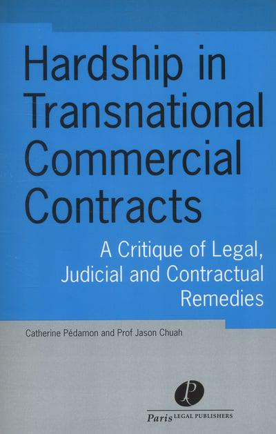 Hardship in Transnational Commercial Contracts : Catherine
