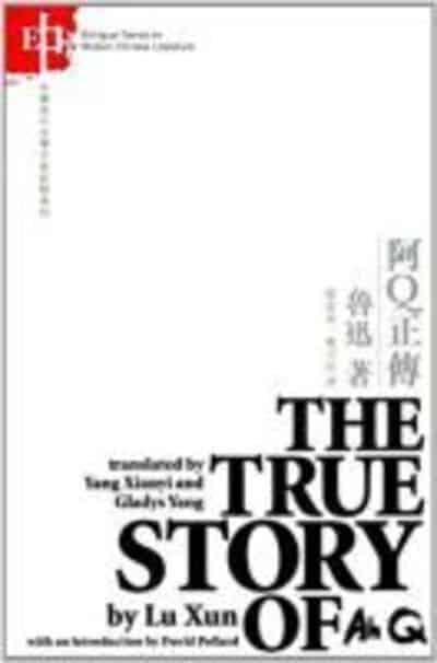 The True Story Of Ah Q Xun Lu 9789629960445 Blackwells