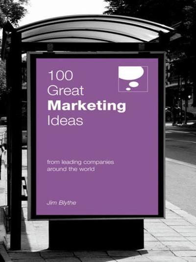 100 great marketing ideas from leading companies around the world 100 great marketing ideas from leading companies around the world fandeluxe Images