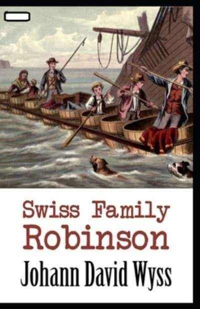 Swiss Family Robinson Annotated
