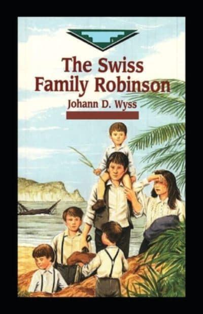 Swiss Family Robinson-Original Edition(Annotated)
