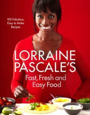 ISBN: 9780007489664 - Lorraine Pascale's Fast, Fresh and Easy Food