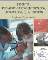 Essential Pediatric Gastroenterology and Nutrition
