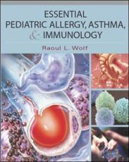 Essential Pediatric Allergy, Asthma and Immunology