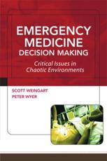 Emergency Medicine Decision Making
