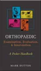 Orthopaedic Examination, Evaluation, and Intervention Pocket Handbook