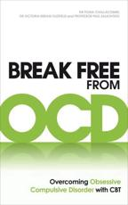 ISBN: 9780091939694 - Break Free from OCD