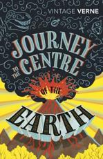 ISBN: 9780099528494 - Journey to the Centre of the Earth