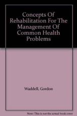 Concepts of Rehabilitation for the Management of Common Health Problems