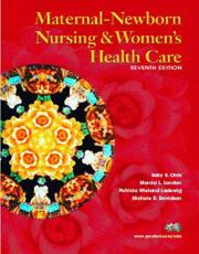 Maternal-Newborn Nursing and Womens Health Care