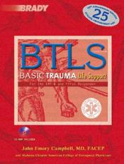 Basic Trauma Life Support for the EMT-B and First Responder