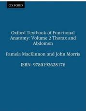 Oxford Textbook of Functional Anatomy (v. 2)