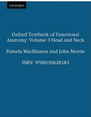 Oxford Textbook of Functional Anatomy (v. 3)