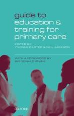 Guide to Education and Training for Primary Care