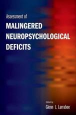 Assessment of Malingered Neuropsychological Deficits