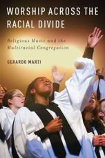 ISBN: 9780195392975 - Worship Across the Racial Divide