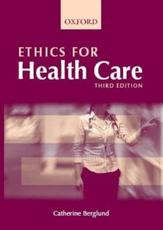Ethics for Health Care