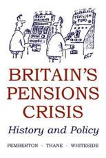 Britains Pensions Crisis