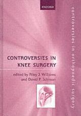 Controversies in Knee Surgery