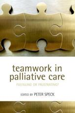 Teamwork in Palliative Care