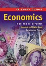 IB Study Guide: Economics for the IB Diploma (Standard and Higher Level)