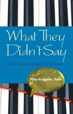 ISBN: 9780199203598 - What They Didn't Say