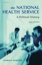 The National Health Service: A Political History