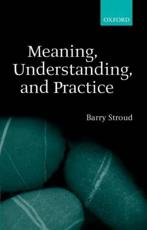 ISBN: 9780199252145 - Meaning, Understanding and Practice