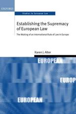 ISBN: 9780199260997 - Establishing the Supremacy of European Law