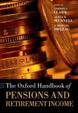 The Oxford Handbook of Pensions and Retirement Income