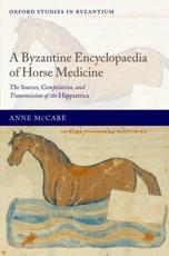 A Byzantine Encyclopaedia of Horse Medicine