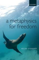 ISBN: 9780199552054 - A Metaphysics for Freedom