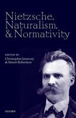 ISBN: 9780199583676 - Nietzsche, Naturalism, and Normativity