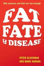 ISBN: 9780199644629 - Fat, Fate, and Disease