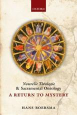 ISBN: 9780199664245 - Nouvelle Theologie and Sacramental Ontology
