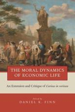 ISBN: 9780199858354 - The Moral Dynamics of Economic Life