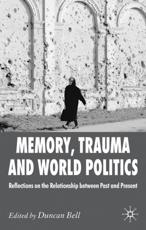 ISBN: 9780230247451 - Memory, Trauma and World Politics