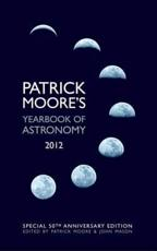 ISBN: 9780230759848 - Patrick Moore's Yearbook of Astronomy
