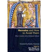 ISBN: 9780281058433 - Heresies and How to Avoid Them