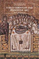 Early Christian and Byzantine Art Second Edition