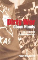 Dirty War Clean Hands